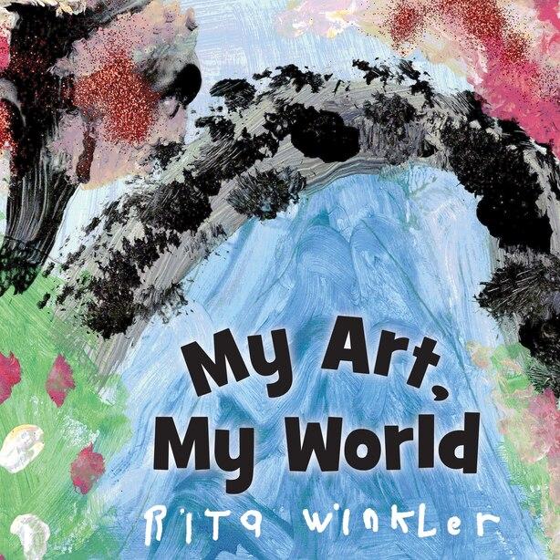 My Art, My World