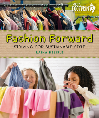 Fashion Forward: Striving for Sustainable Style