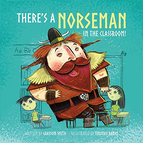 There's a Norseman in the Classroom!