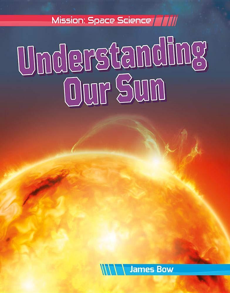 Understanding Our Sun