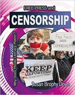 Free Press and Censorship - Why Does Media Literacy Matter?