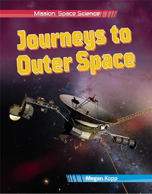 Journeys to Outer Space